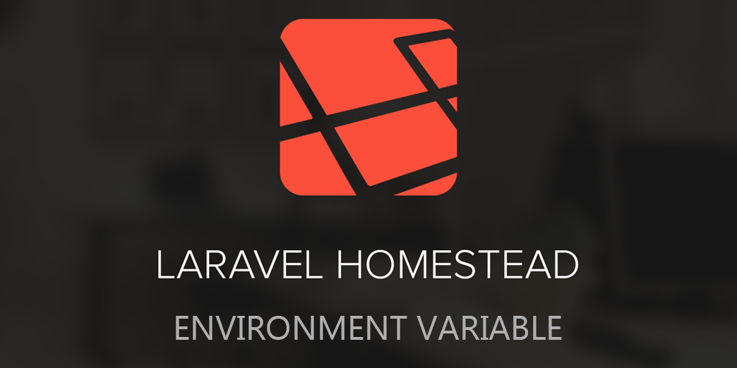 Add Environment Variables In Laravel Homestead