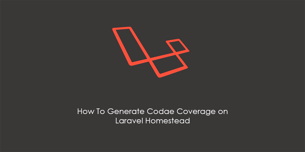 How To Generate Code Coverage on Laravel Homestead